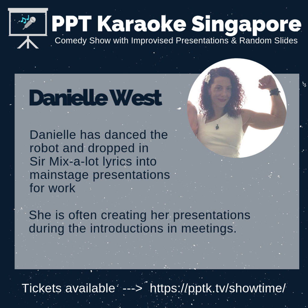 Danielle West PowerPoint Karaoke Singapore